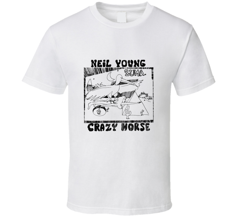 neil young zuma crazy horse T Shirt