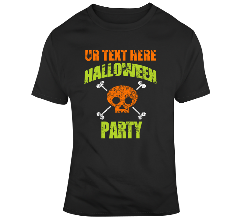 Halloween Party Scary Halloween Costume Custom Text Put Your Text Here T Shirt