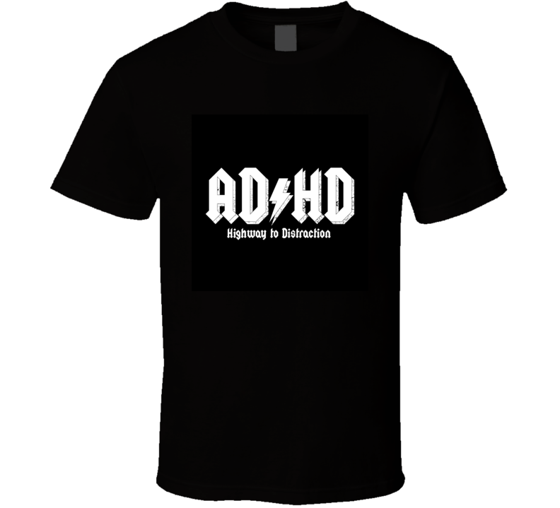 adhd logo highway to distraction T Shirt