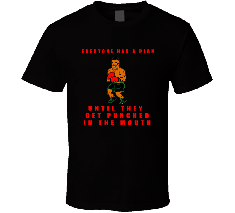 Punch out mike tyson has a plan T Shirt b