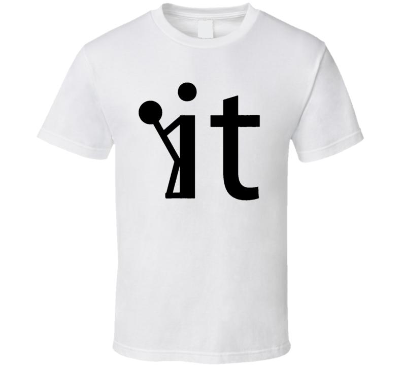 fcuk it T Shirt