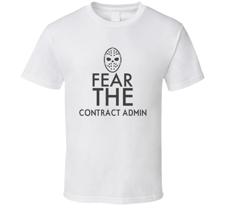 Fear The Contract Admin Spooky Occupation T Shirt