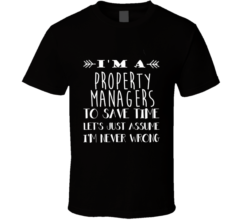Property Managers  To Save Time Occupation T Shirt