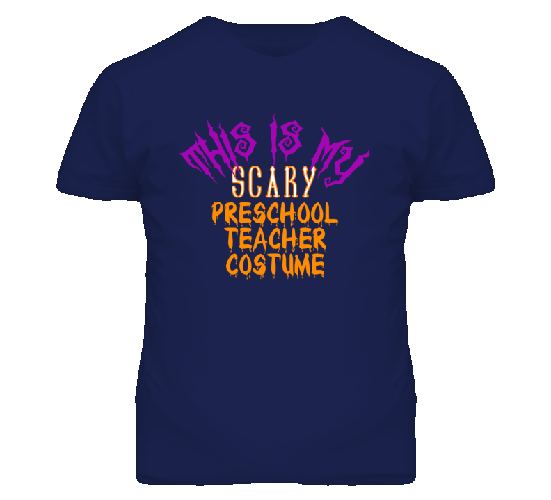 This Is My Scary Preschool Teacher Costume Funny Halloween T Shirt