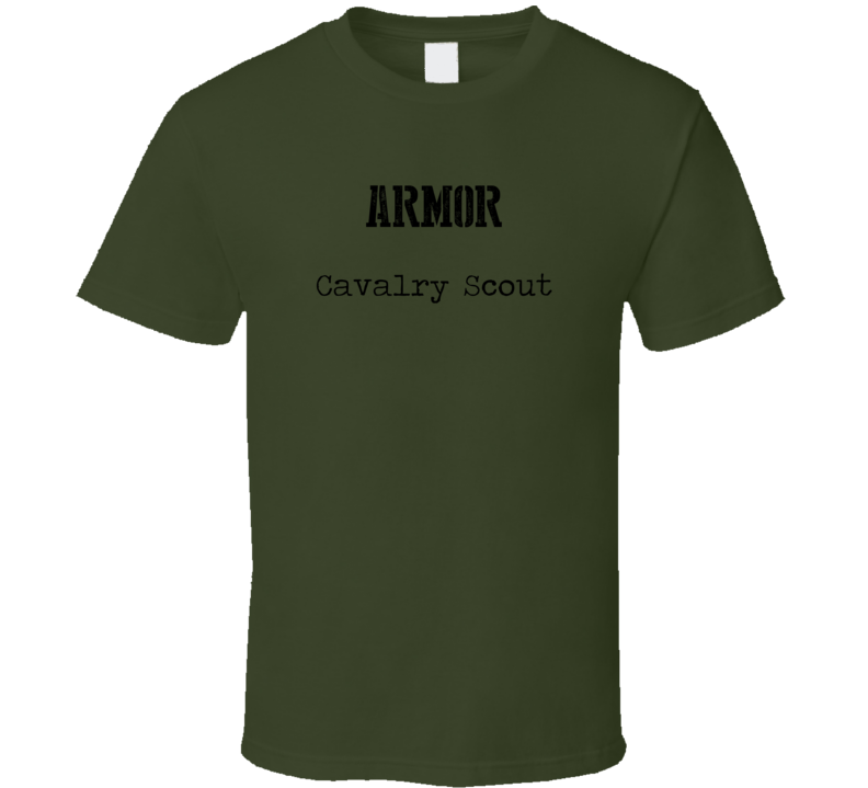 Cavalry Scout US Army Military Occupation T Shirt