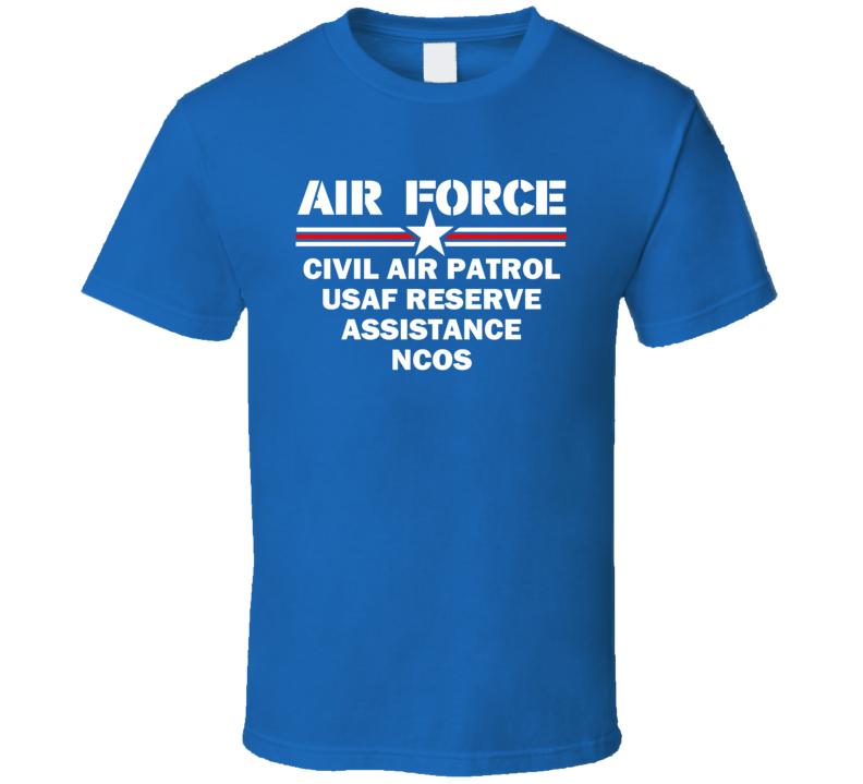 Civil Air Patrol (CAP)-USAF Reserve Assistance NCOs US Air Force T Shirt