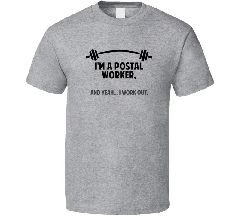 Postal Worker Funny Workout Personalized T Shirt