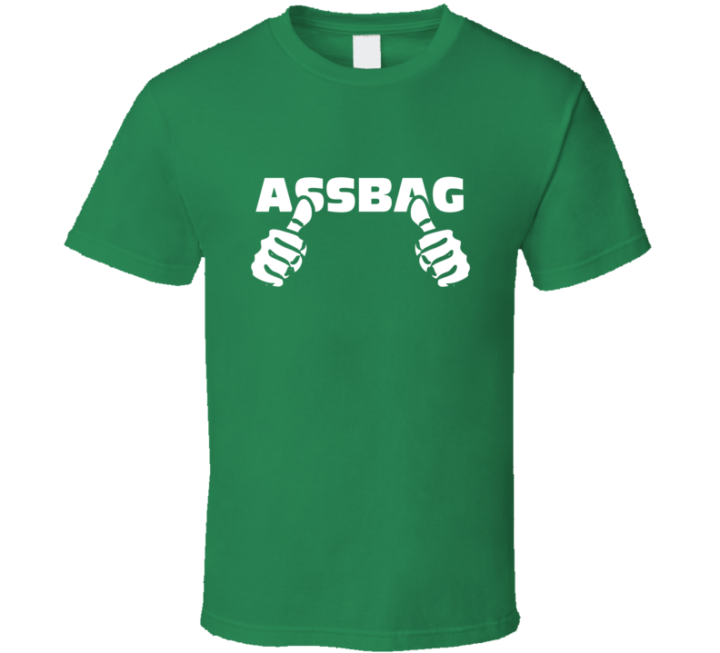Funny Assbag This Guy Thumbs Frat Party T Shirt