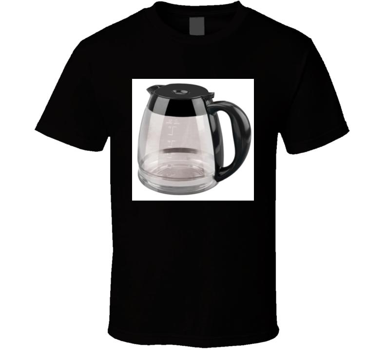 Coffee Pot T Shirt
