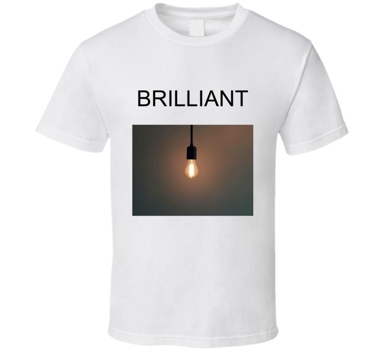 Brilliant T Shirt