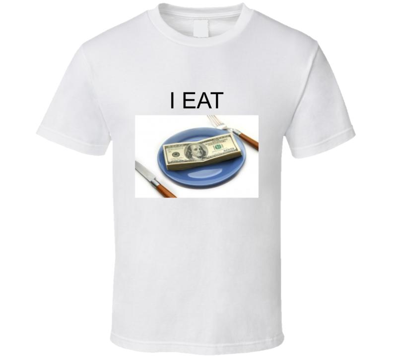 I Eat T Shirt