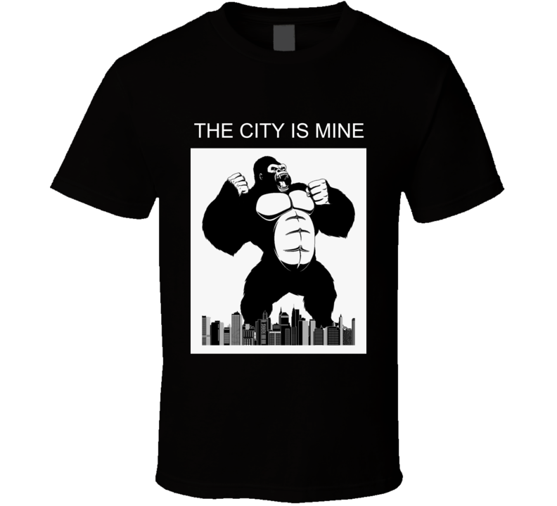 The City Is Mine T Shirt