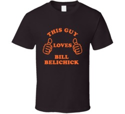 Bill Belichick Sports This Guy Loves T Shirt