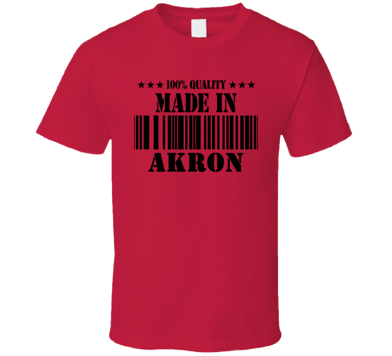 Akron Ohio Made In Born In T Shirt