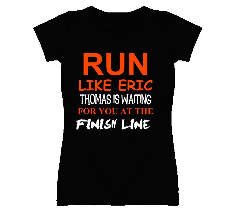 Eric Thomas Sports Run Loves T Shirt