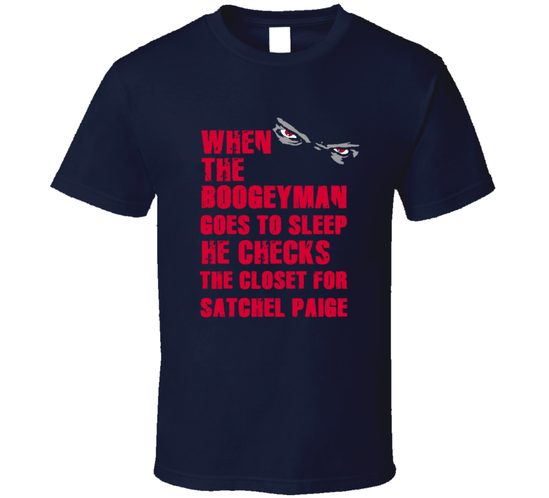 Satchel Paige Cleveland Baseball Sports Boogeyman T Shirt