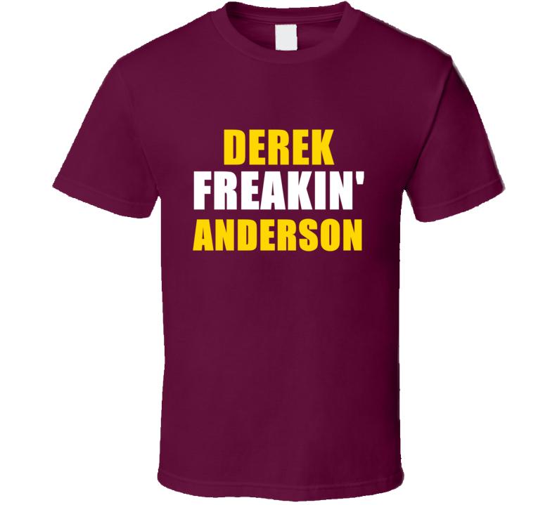 Derek Anderson Freakin Cleveland Sports Basketball T Shirt
