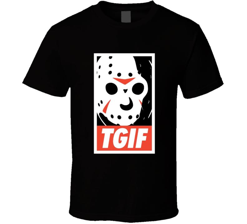 TGIF Jason Vorhes T Shirt
