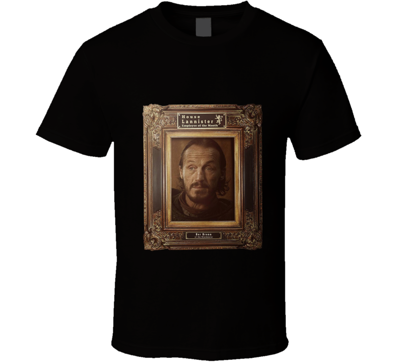 House Lannister Employee Of The Month Bronn Game Of Thrones T Shirt