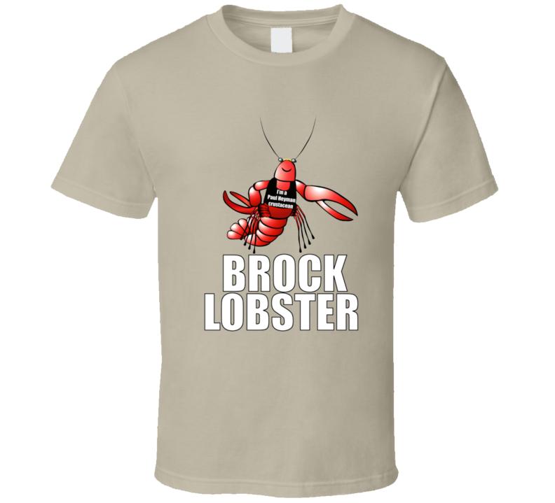 Brock Lobster T Shirt