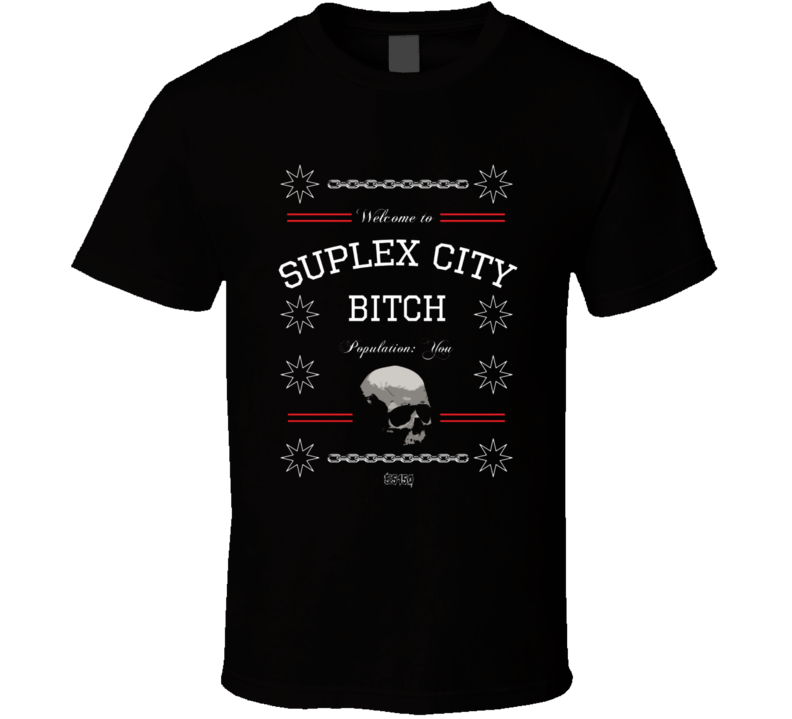 Brock Lesnar Suplex City Bitch T Shirt