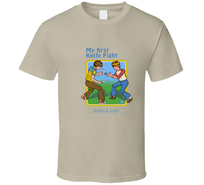 My First Knife Fight T Shirt