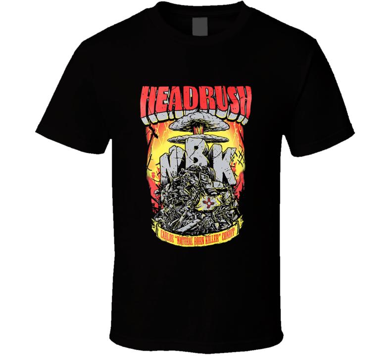 Headrush Natural Born Killer Condit Ufc T Shirt