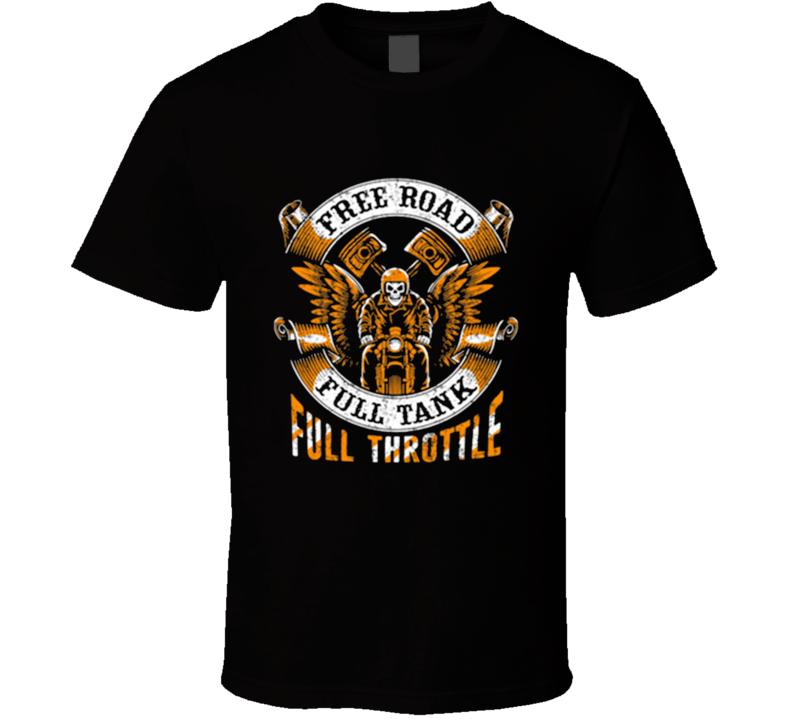 Free Road Full Tank T Shirt