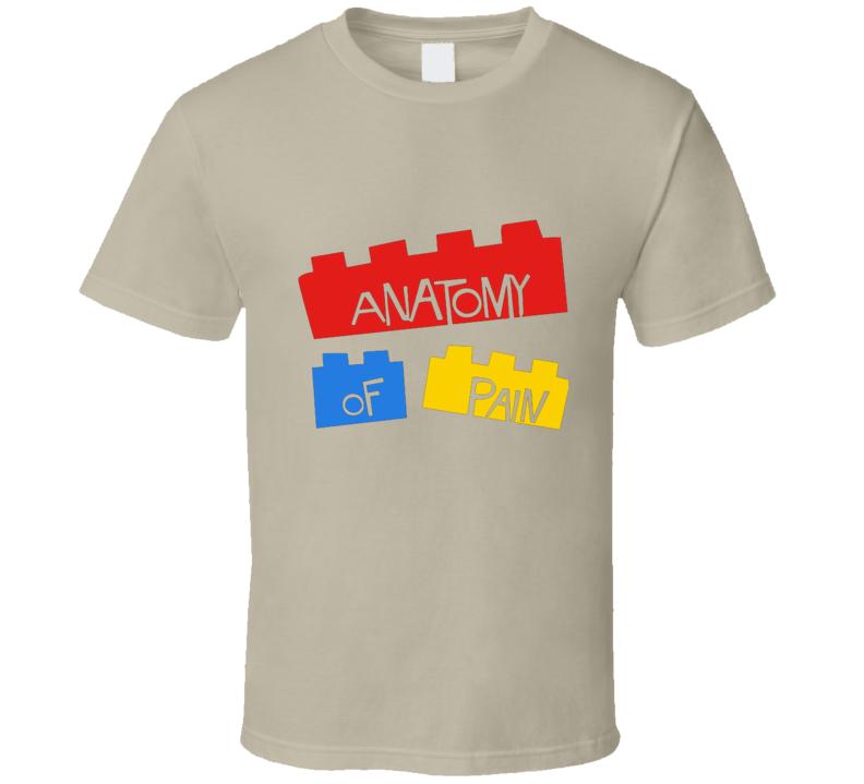 Anatomy Of Pain Lego T Shirt