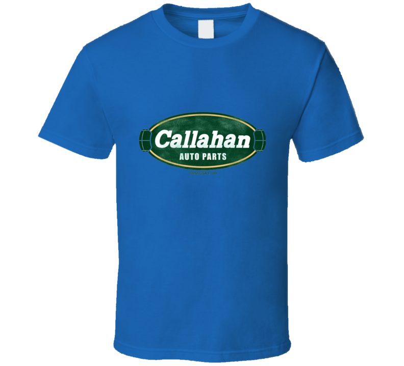 Family Business Callahan Auto Parts T Shirt