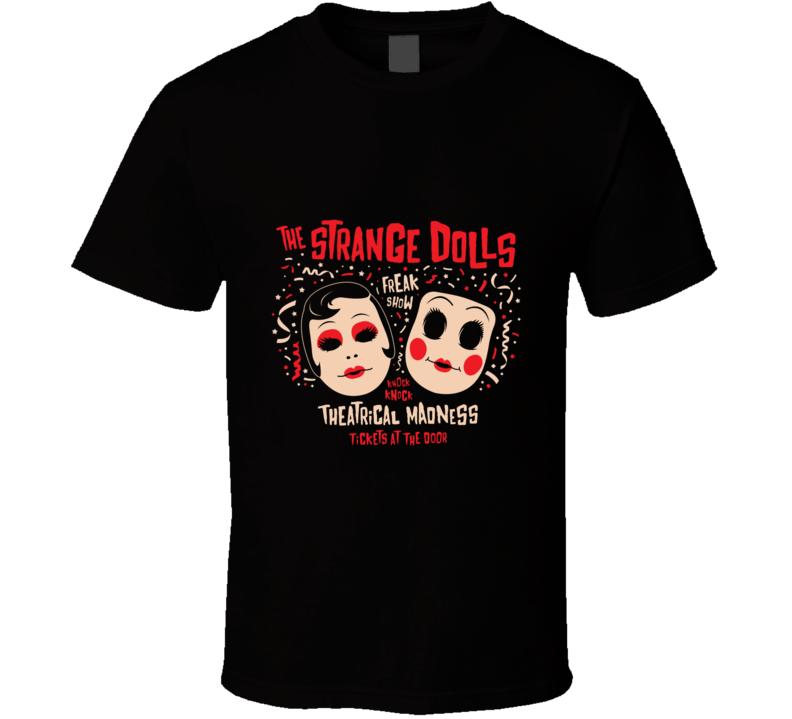 Strange Dolls T Shirt