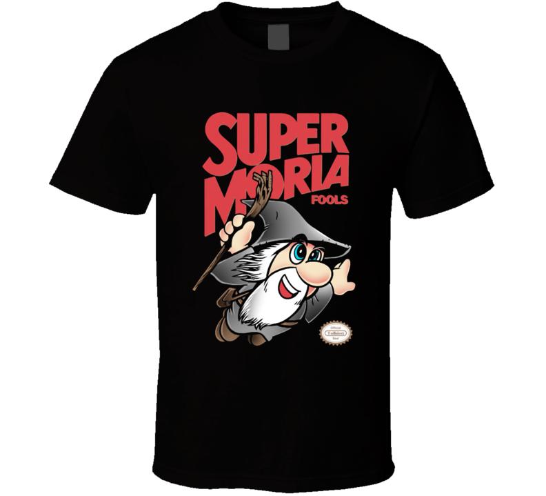 Super Moria Fools T Shirt