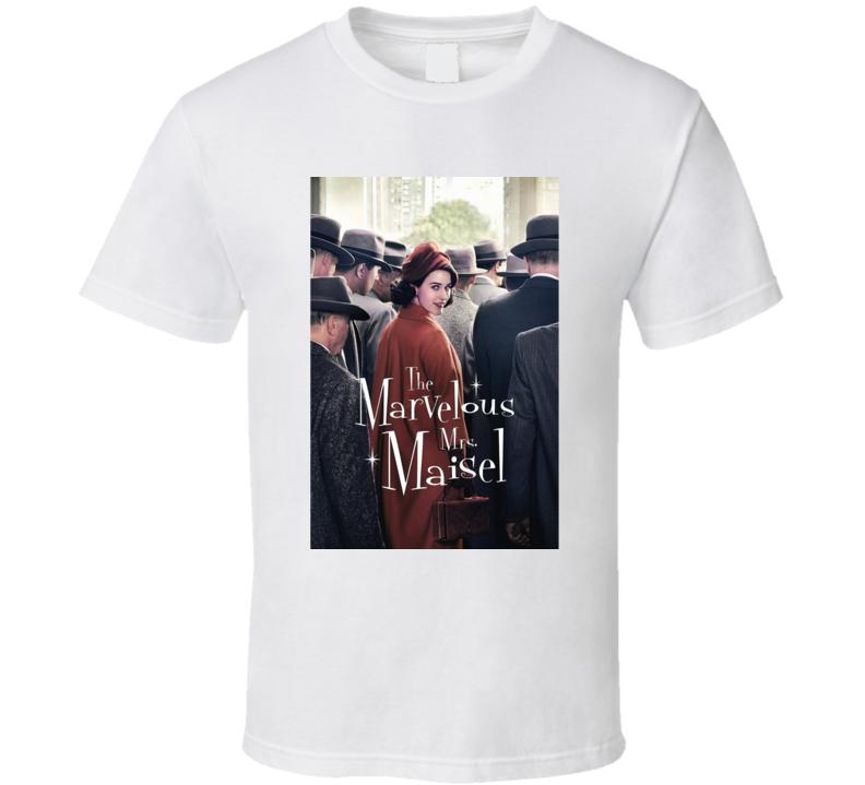 The Marvelous Mrs. Maisel T Shirt