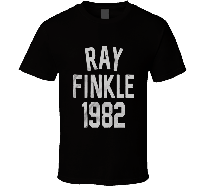 Ray Finkle - 1982 T Shirt
