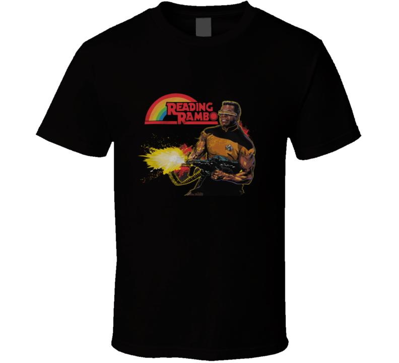 Reading Rambo - Geordi La Forge T Shirt