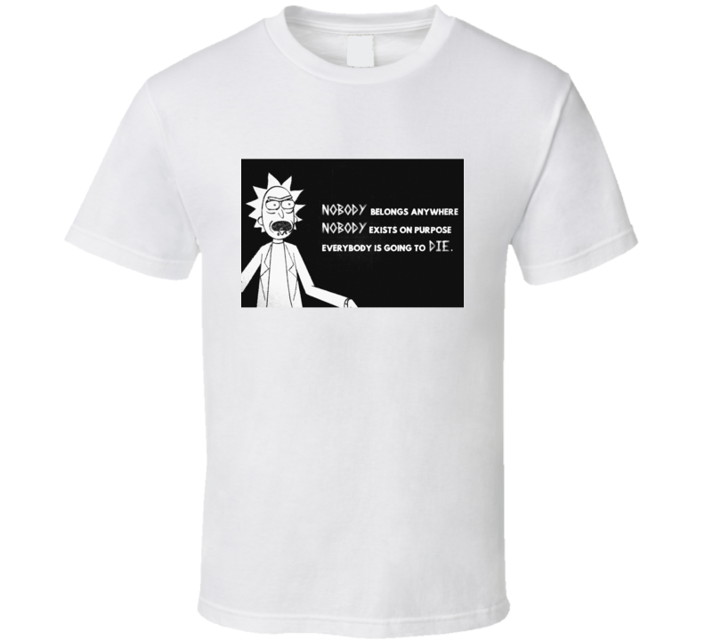 Rick And Morty Funny Humor Quotes T Shirt