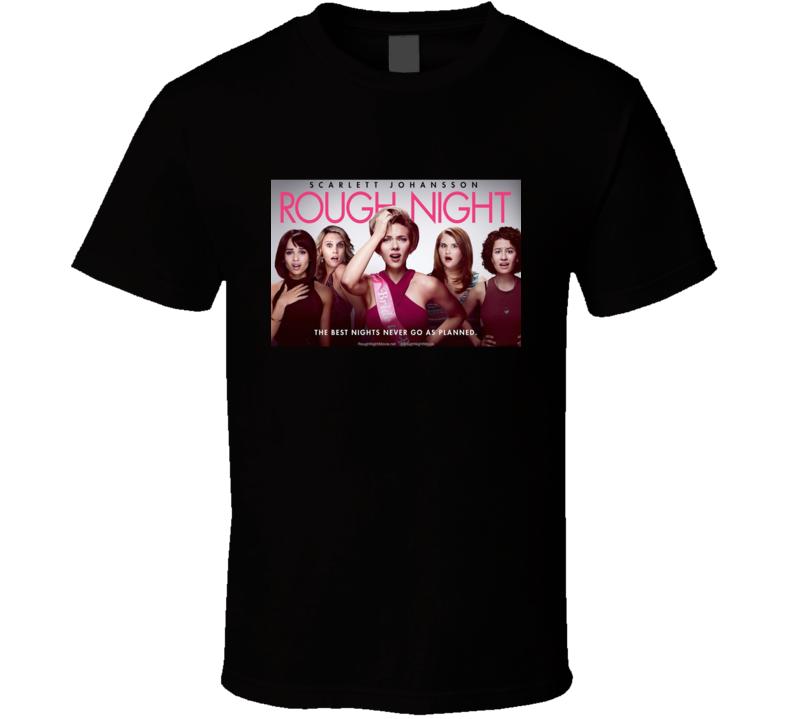 Rough Night Movie T Shirt