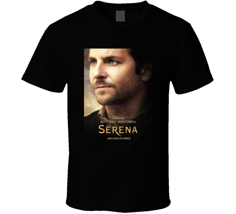 Serena Movie T Shirt