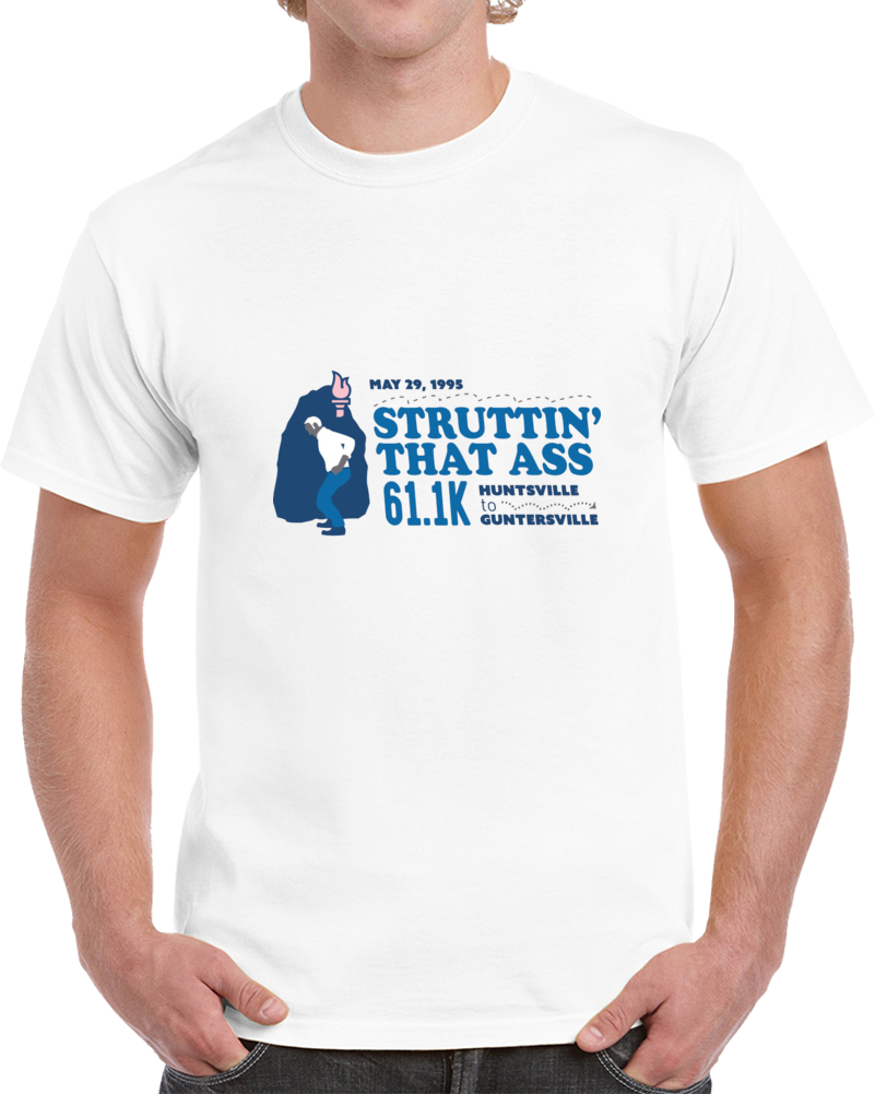 Struttin' That Ass 61.1k T Shirt