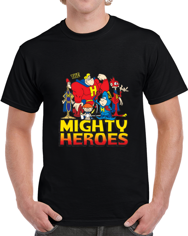 Mighty Heroes T Shirt