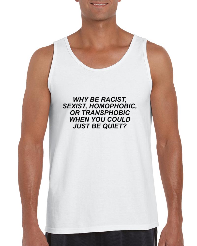 Frank Ocean- Why Be Racist... Tank Top