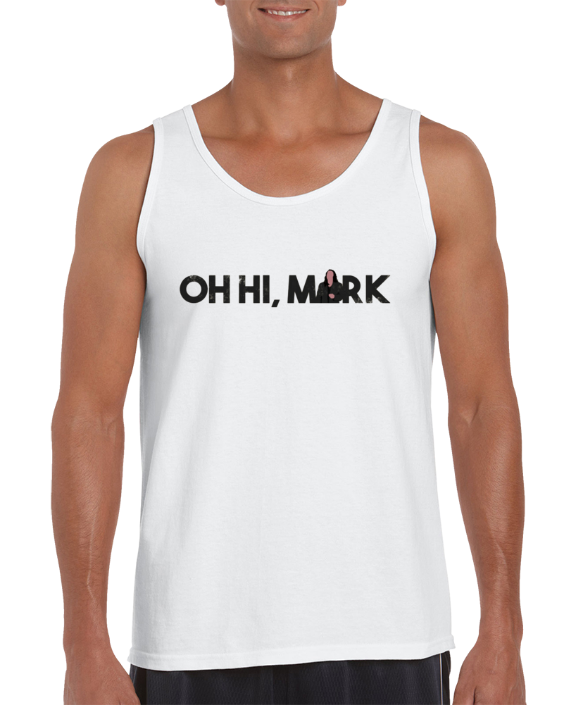 Oh Hi, Mark Tank Top
