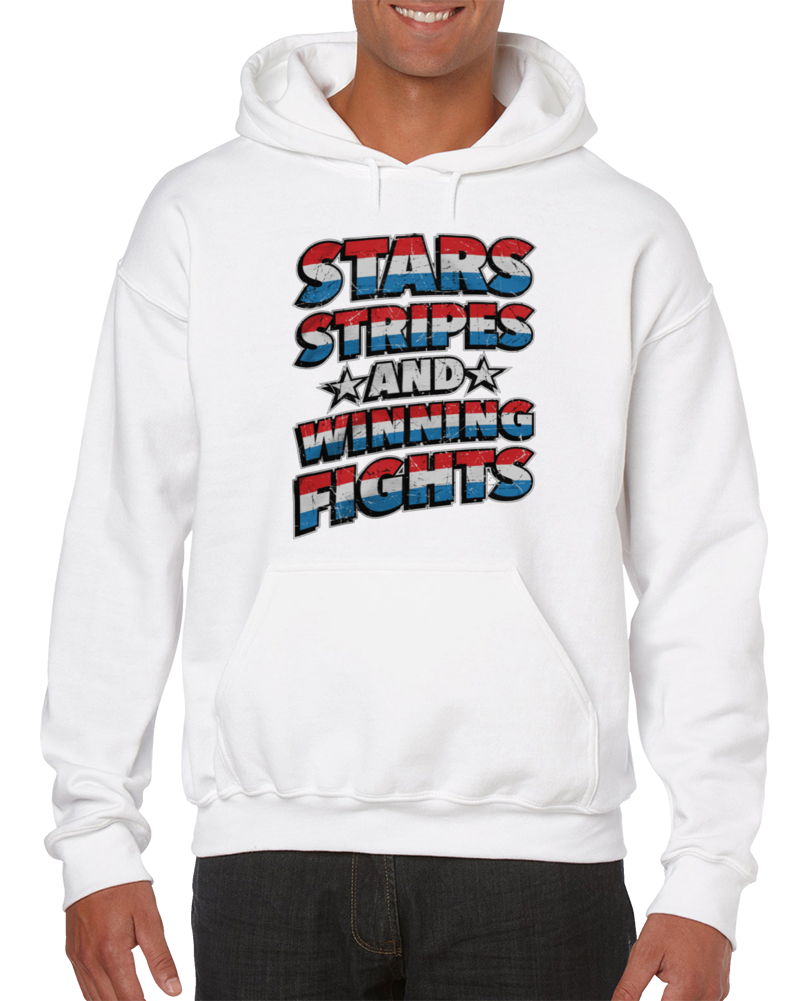 Stars Stripes And Winning Fights Hoodie