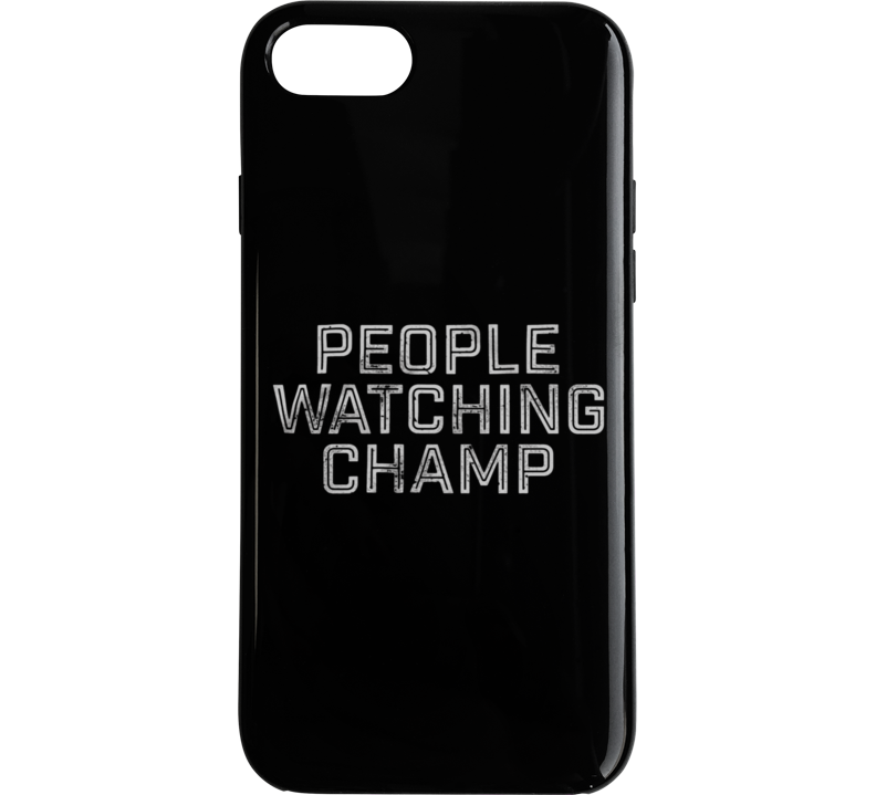 People Watching Champ Phone Case