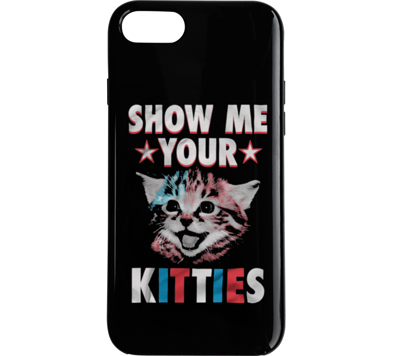 Show Me Your Kitties V2 Phone Case