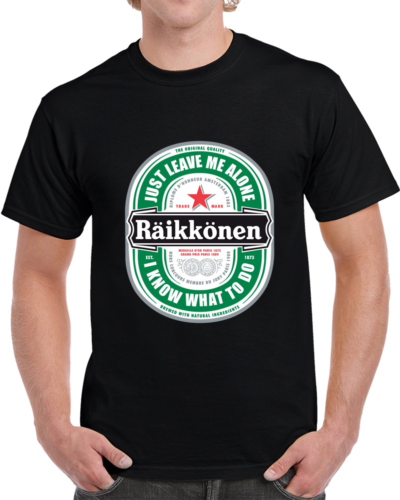Raikkonen Logo - Just Leave Me Alone, I Know What To Do Large T Shirt