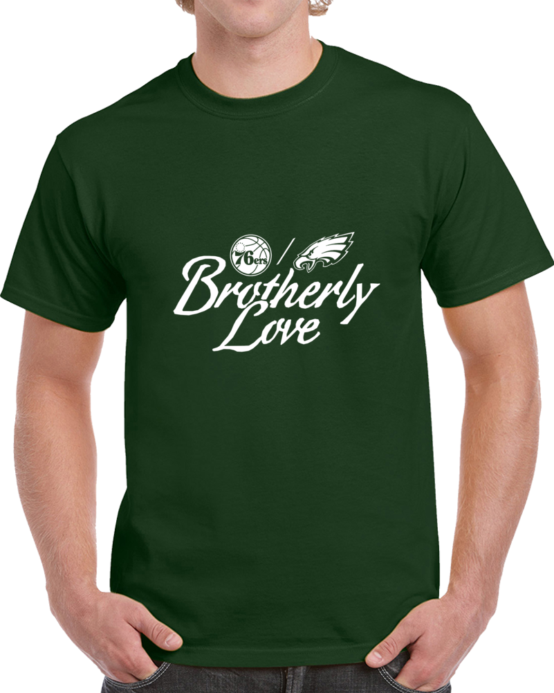Brotherly Love Eagles 76 T Shirt