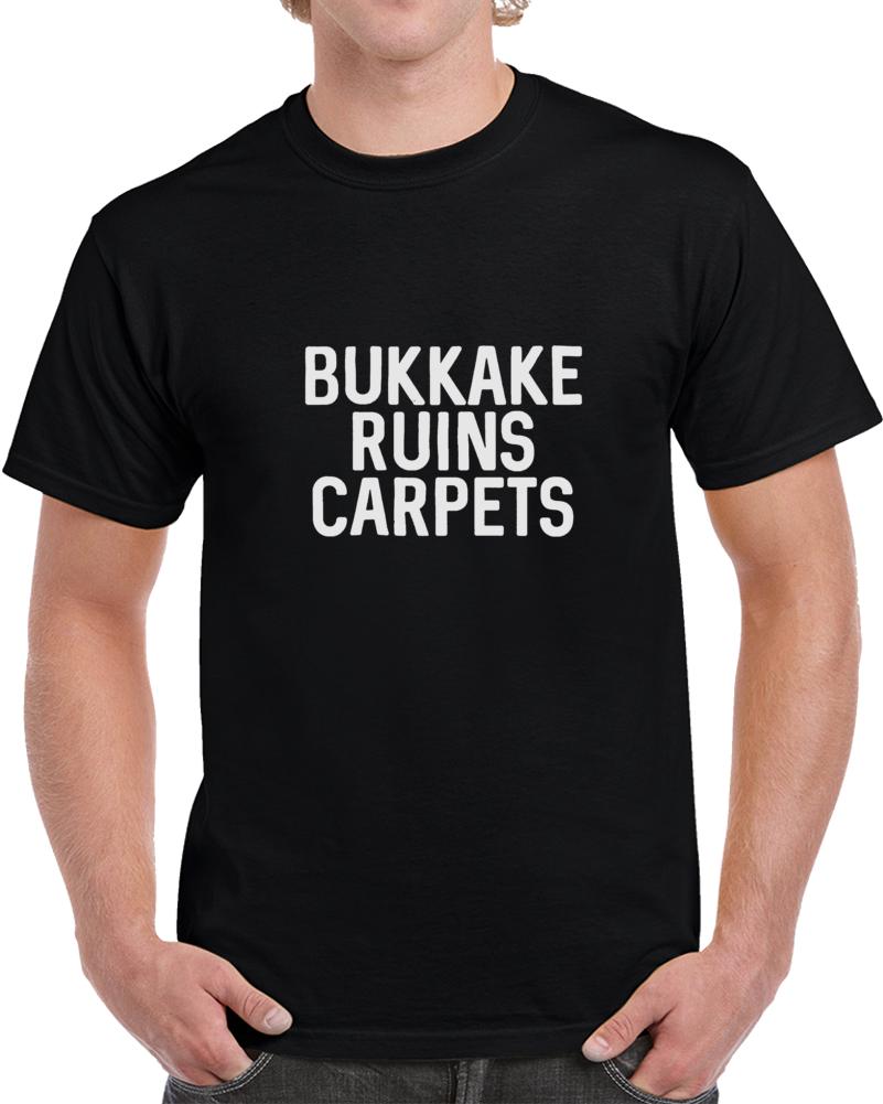 Bukake Ruins Carpets T Shirt
