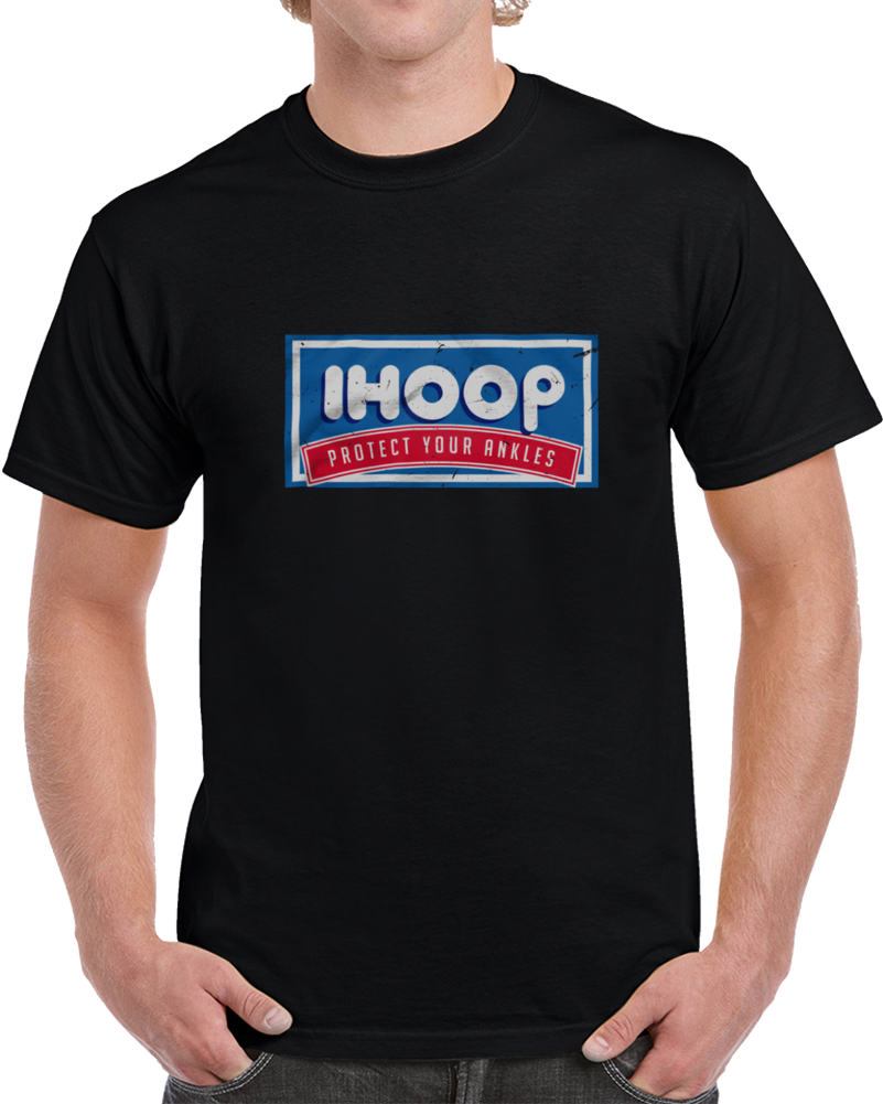 Ihoop Protect Your Ankles T Shirt