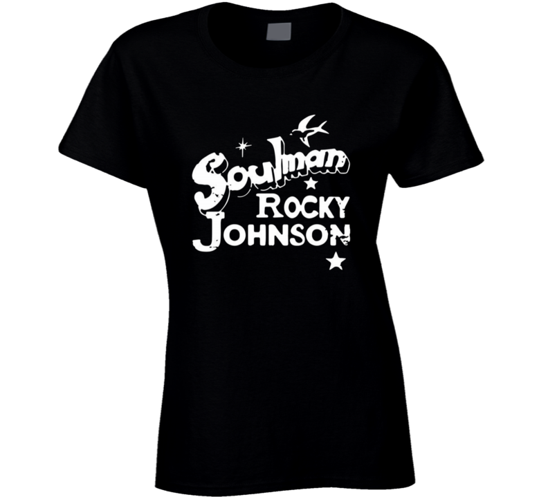 Soulman Rocky Johnson Ladies T Shirt